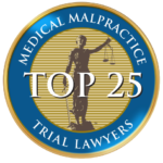 Top 25 Medical Malpractice Trial Lawyers